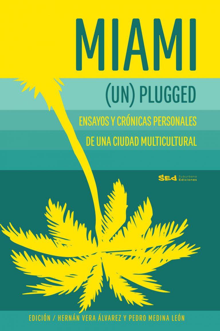 Miami (Un) Plugged